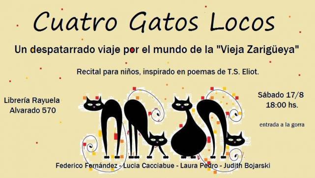 No Te Pierdas Cuatro Gatos Locos Un Recital Infantil A
